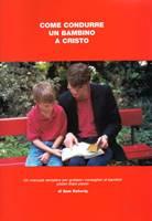 Come condurre un bambino a Cristo