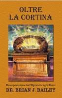 Oltre la cortina - Un'esposizione dell'Epistola agli Ebrei