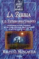 La Bibbia e il futuro dell'umanità