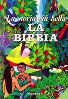 La storia più bella: la Bibbia