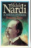Michele Nardi: il Moody d'Italia (Brossura)