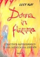 Donna in fiamme - Il racconto autobiografico di una fattucchiera liberata