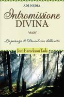 Intromissione divina - La presenza di Dio nel caos della vita
