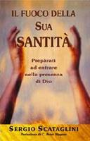 Il fuoco della Sua santità - Preparati ad entrare nella presenza di Dio