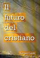 Il futuro del Cristiano