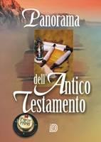 Panorama dell'Antico Testamento (Parte prima: I libri storici)