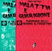 Malattia e guarigione - 2 volumi indivisibili