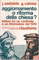 Aggiornamento o riforma della chiesa? Lettere tra un cardinale e un riformatore del '500