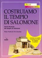 Costruiamo il Tempio di Salomone - Storia illustrata del Tempio di Salomone - Contiene un modello di cartone in scala  da ritagliare e costruire