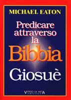 Predicare attraverso la Bibbia - Giosuè