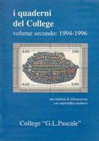 I quaderni del College - Volume secondo: 1994 - 1996 - Una miniera di informazioni con superindice analitico