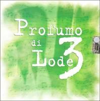 Profumo di lode - Vol. 3