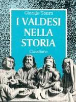 I Valdesi nella storia (Brossura)