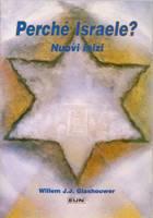 Perché Israele? Nuovi inizi