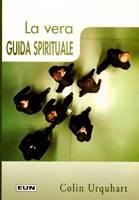 La vera guida spirituale