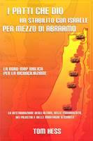 I patti che Dio ha stabilito con Israele per mezzo di Abramo - La Road map biblica per la riconciliazione