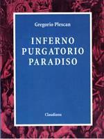 Inferno Purgatorio Paradiso
