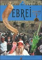 Ebrei - Storia millenaria del popolo eletto
