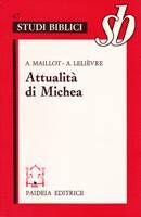 Attualità di Michea - un grande profeta minore