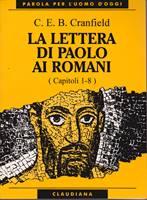 La lettera di Paolo ai Romani - Vol. 1 (Cap. 1 - 8)
