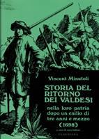 Storia del ritorno dei Valdesi nella loro patria dopo un esilio di tre anni e mezzo (1698)