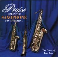 Praise Him on the Saxophone