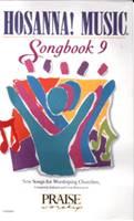 Hosanna Praise Songbook Vol 09