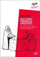 Racconti, parabole, aneddoti per parlare di Cristo ai musulmani e ai fedeli di altre confessioni (Brossura)