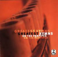 Greatest Hymns on the Panpipes