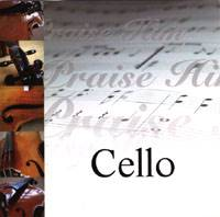 Praise Him - Cello