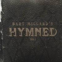 Bart Millard's Hymned No.1
