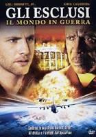 Gli Esclusi DVD - Il mondo in guerra (Prima dell'Apocalisse - Parte 3°)