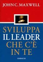 Sviluppa il leader che c'è in te
