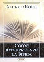 Come interpretare la Bibbia (Brossura)