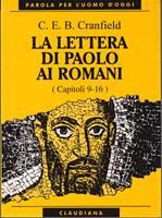 La lettera di Paolo ai Romani - Vol. 2 (Capp. 9 - 16)