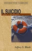 Il suicidio - Capire e intervenire