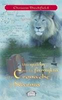 Una guida per la famiglia alle Cronache di Narnia (Brossura)