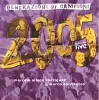 Generazione di campioni 2005 - Concerto live