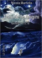 Temi delle origini / Esegesi delle origini - 2 volumi indivisibili