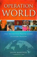 Operation World 2011 - The definitive prayer guide to every nation (Brossura)