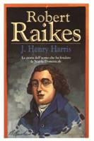 Robert Raikes - La storia dell'uomo che ha fondato la Scuola Domenicale