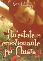 Un'estate emozionante per Chiara