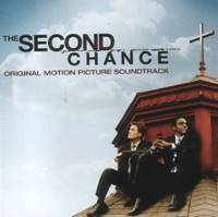 The second chance - Original motion picture soundtrack [CD]