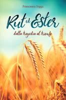 Rut ed Ester (Brossura)