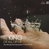 King of all of me - Maranatha & Vineyard