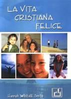 La vita cristiana felice (Brossura)
