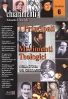 I principali movimenti teologici nella storia del cristianesimo