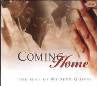 Coming home - Best of modern gospel