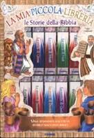 La mia piccola libreria - Le storie della Bibbia