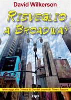 Risveglio a Broadway
